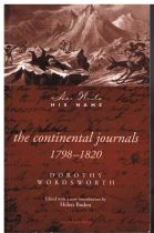 The Continental Journals 1798-1820 (Her Write His Name)  Dorothy Wordsworth (Edited with a new intro
